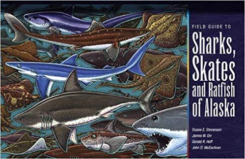 Sharks, Skates & Ratfish of Alaska