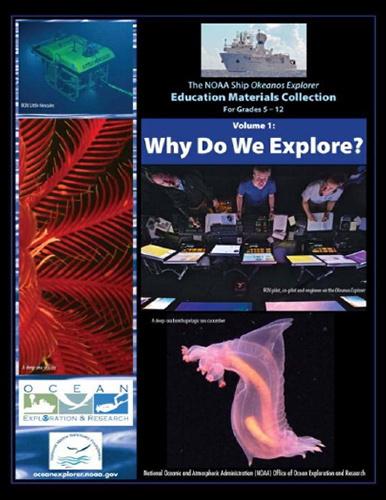 The NOAA Ship Okeanos Explorer Education Materials Collection - Volume 1: Why Do We Explore cover
